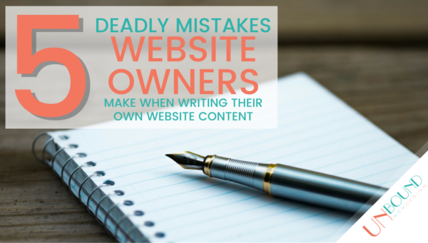 5 Deadly Mistakes Website Owners Make When Writing Their Own Copy