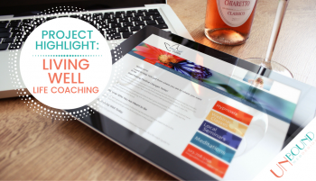 Project Highlight: Living Well Life Coaching