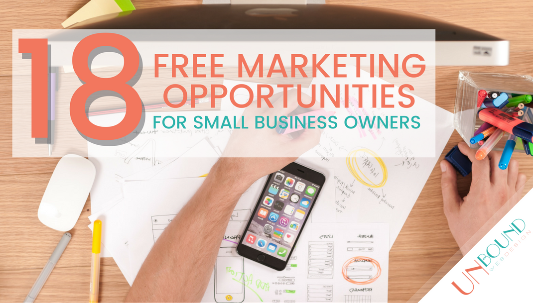 Top 18 Free Marketing Opportunities for Small Business Owners