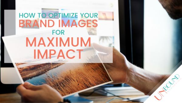 How To Optimize Your Brand Images For Maximum Impact