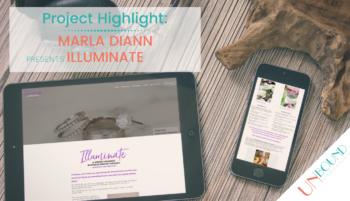 Project Highlight: Marla Diann presents Illuminate