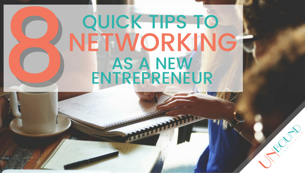 8 Quick Tips for Networking as a New Entrepreneur