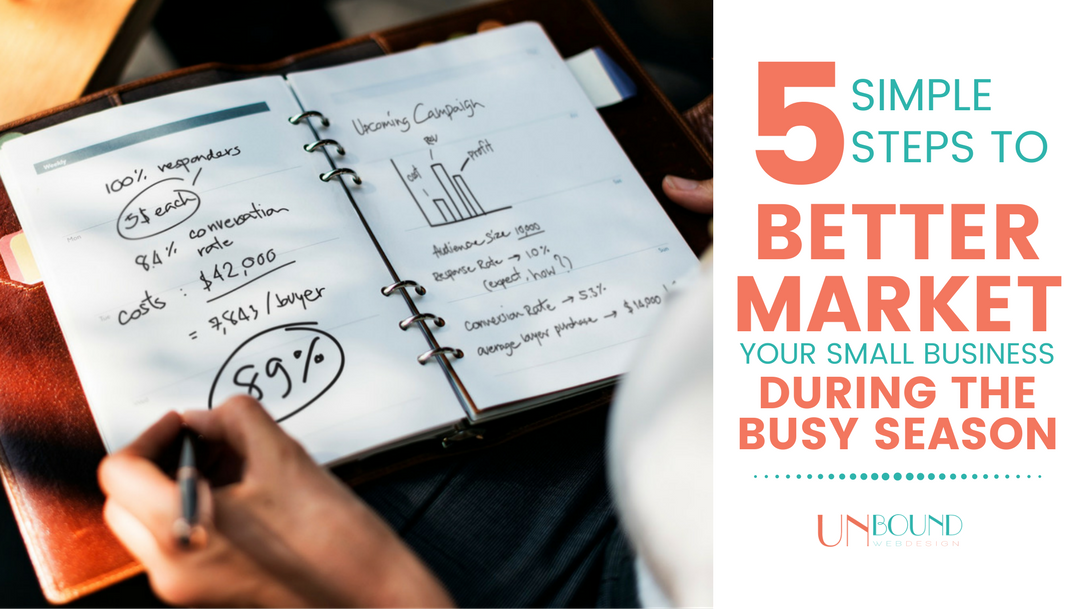 5 Steps to Better Market Your Small Business During the Busy Season