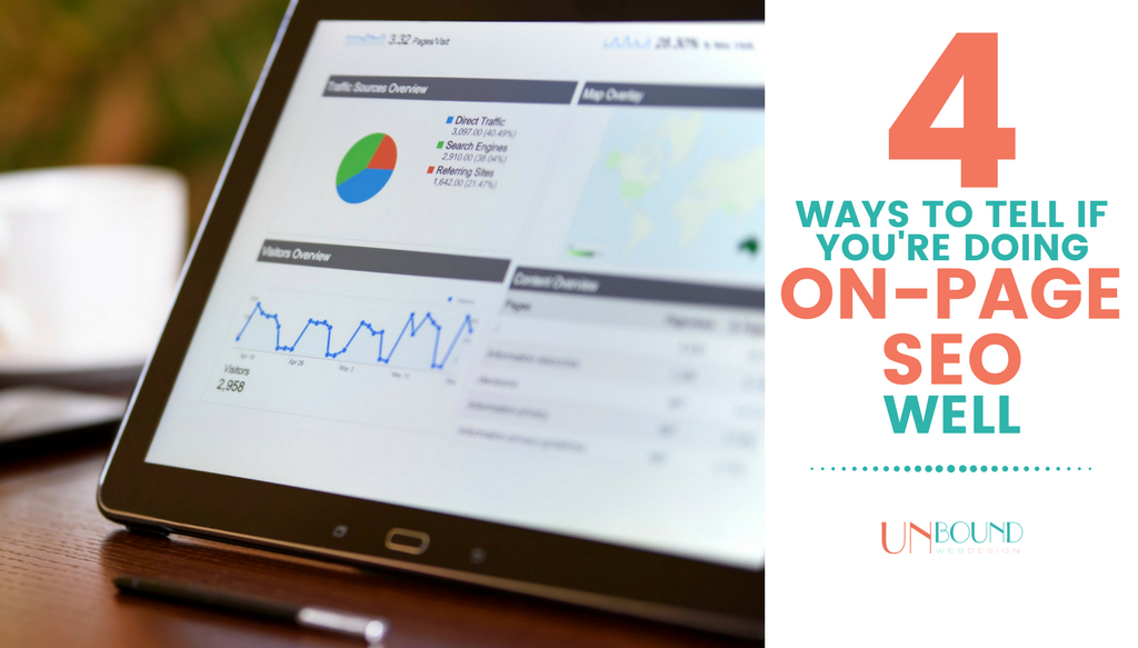 4 Ways to Tell If You're Doing On-Page SEO Well