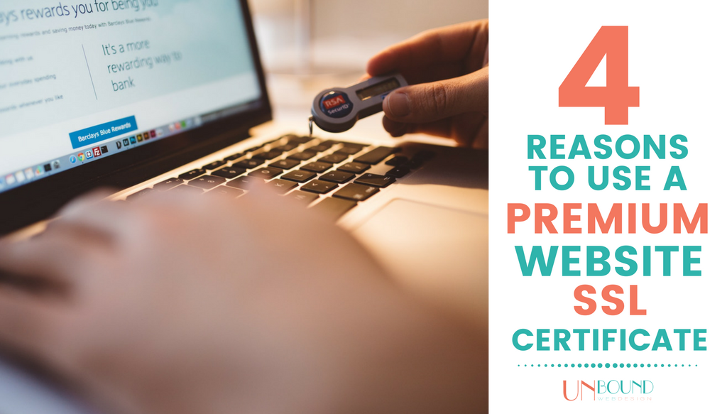 4 Reasons to Use a Premium Website SSL Certificate