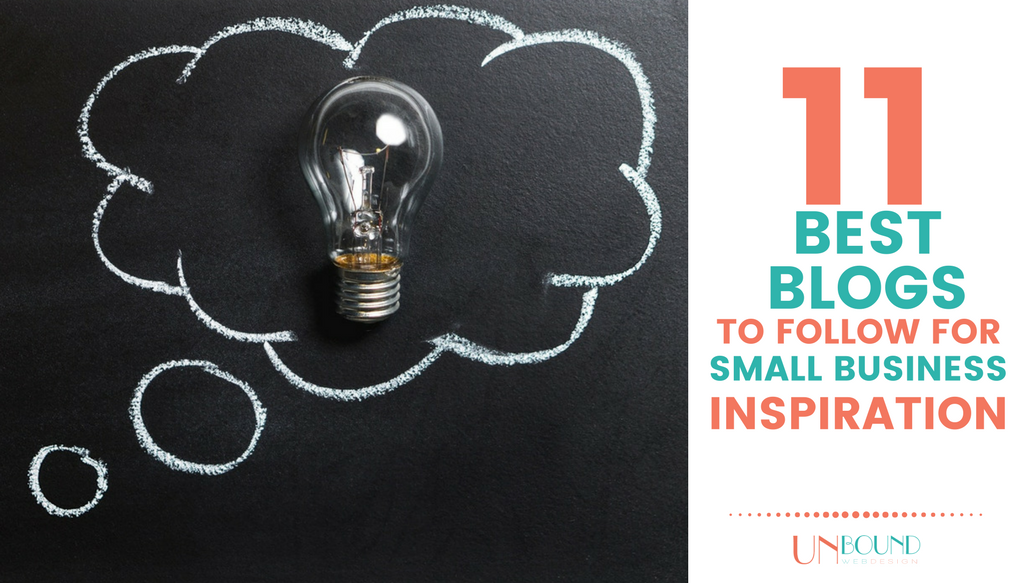 11 Best Blogs to Follow for Small Business Inspiration