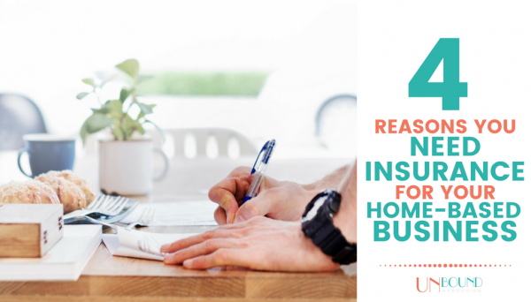 Top 4 Reasons You Need Insurance for Your Home-Based Business